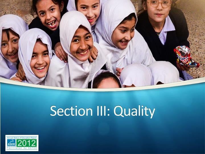 Section III: Quality