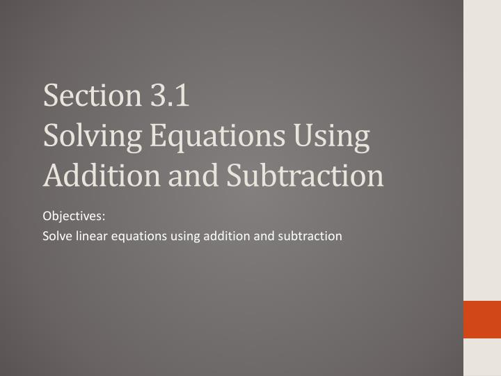 section 3 1 solving equations using addition and subtraction n.