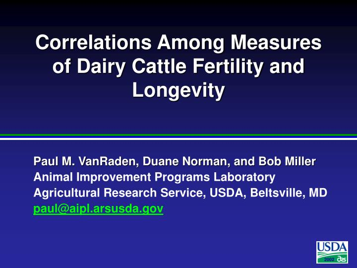 correlations among measures of dairy cattle fertility and longevity n.