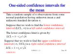 one sided confidence intervals for the mean3