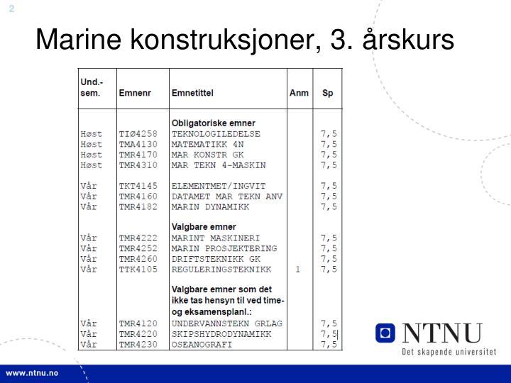 Marine konstruksjoner 3 rskurs