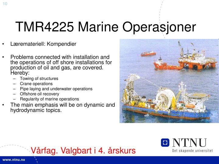 TMR4225 Marine Operasjoner