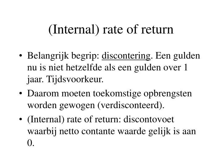 (Internal) rate of return