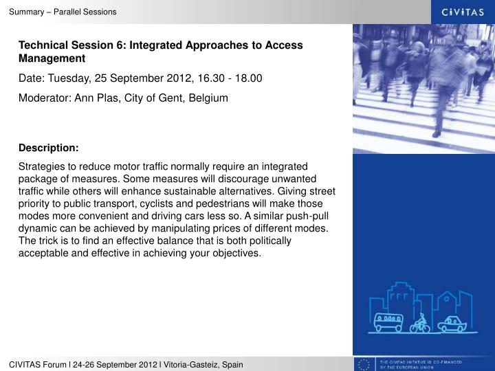 Technical Session 6: Integrated Approaches to Access Management