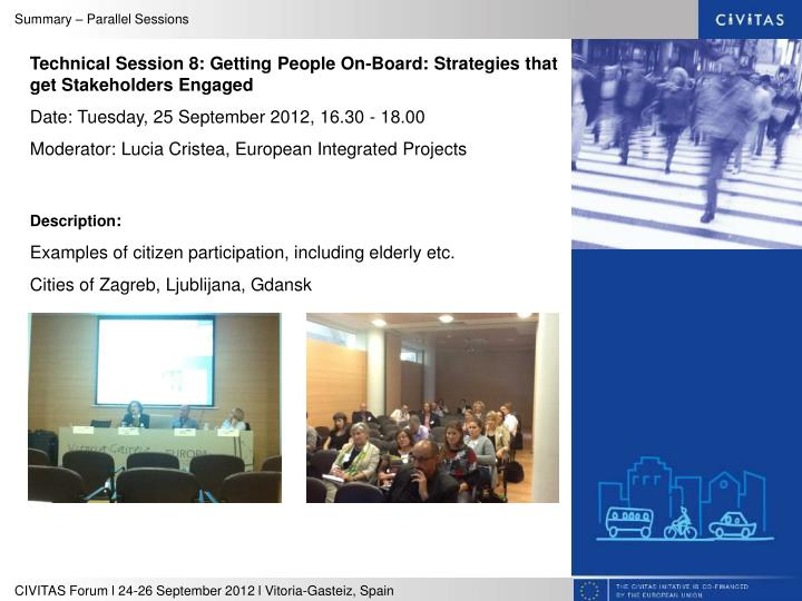 Technical Session 8: Getting People On-Board: Strategies that get Stakeholders Engaged
