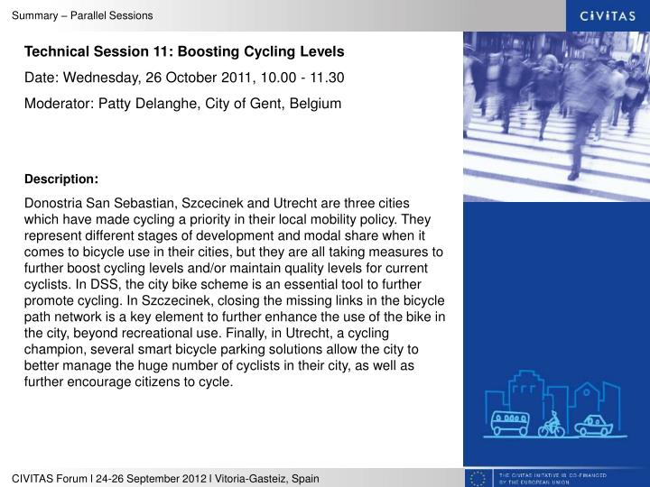 Technical Session 11: Boosting Cycling Levels
