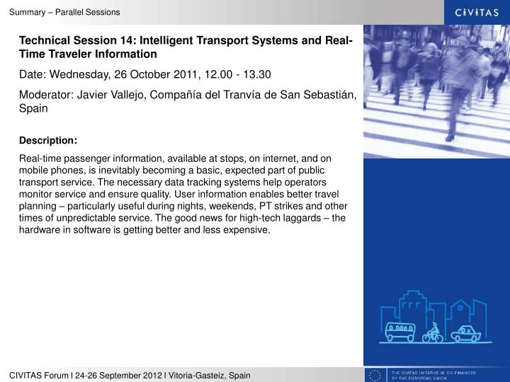 Technical Session 14: Intelligent Transport Systems and Real-Time Traveler Information