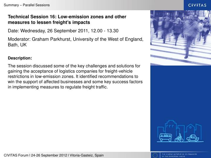 Technical Session 16: Low-emission zones and other measures to lessen freight