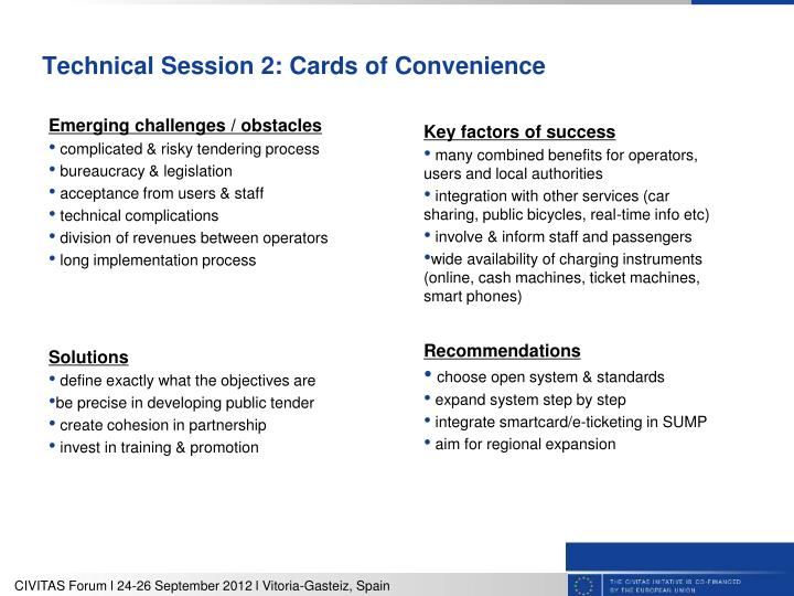 Technical Session 2: Cards of Convenience