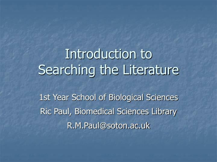 introduction to searching the literature n.