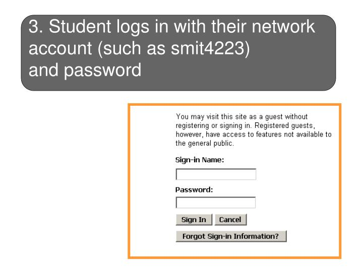 3. Student logs in with their network