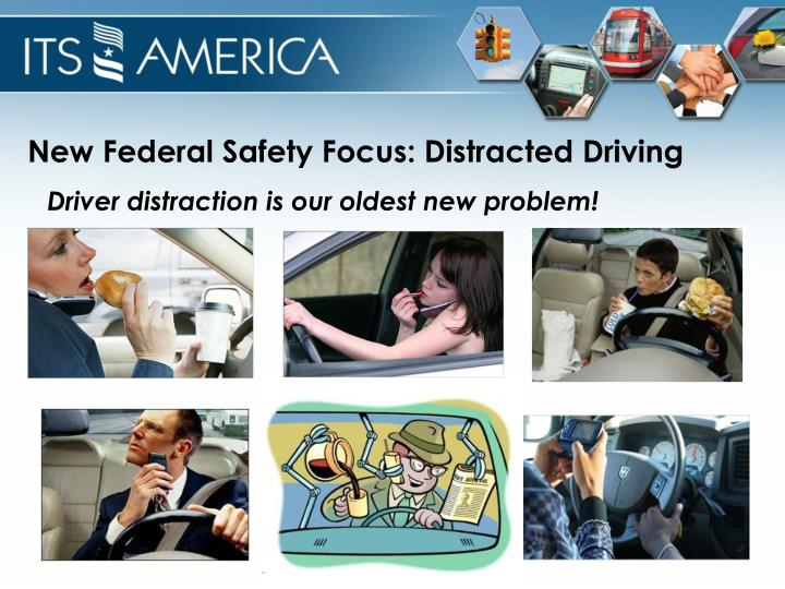 New Federal Safety Focus: Distracted Driving