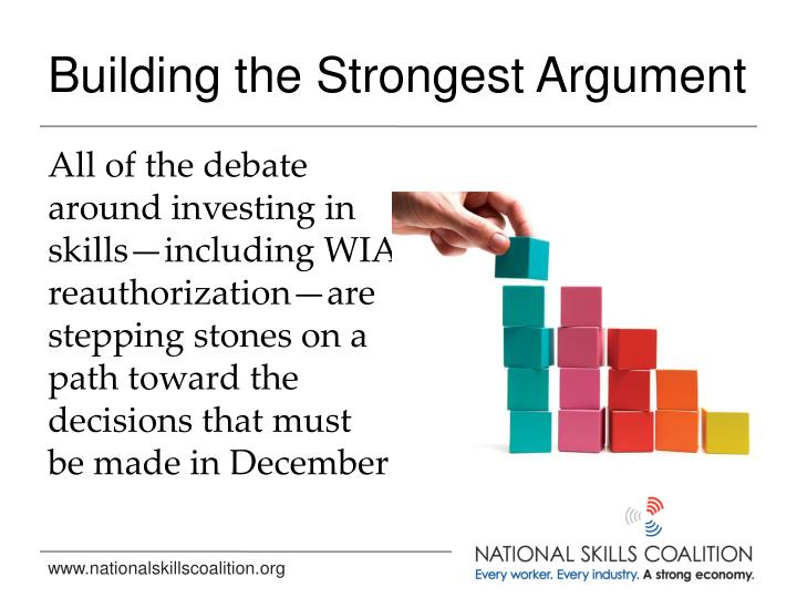 Building the Strongest Argument