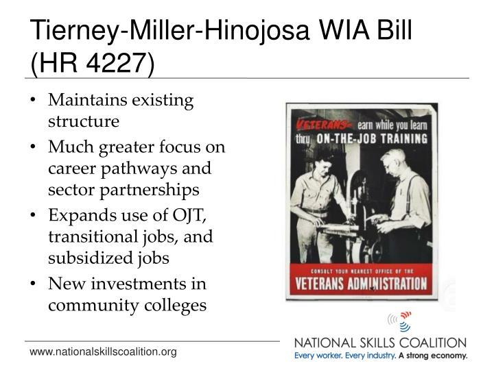 Tierney-Miller-Hinojosa WIA Bill (HR 4227)