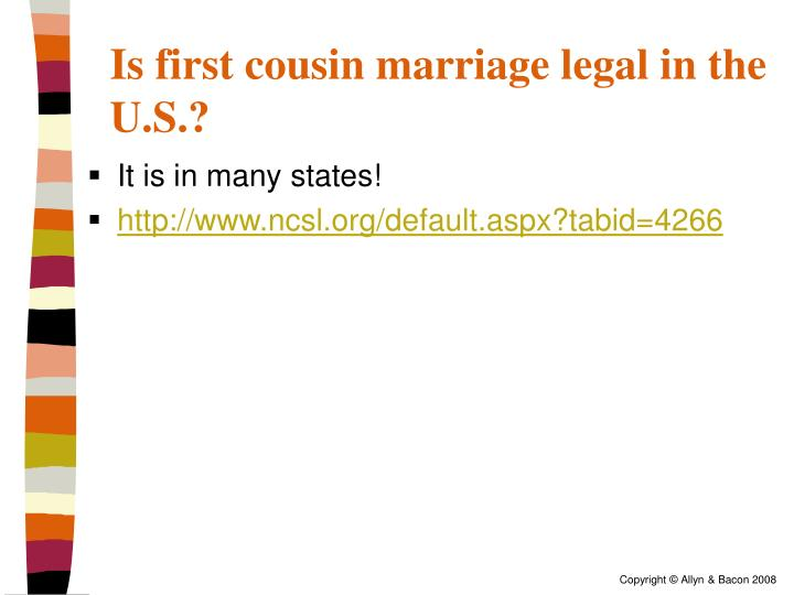 Is first cousin marriage legal in the U.S.?