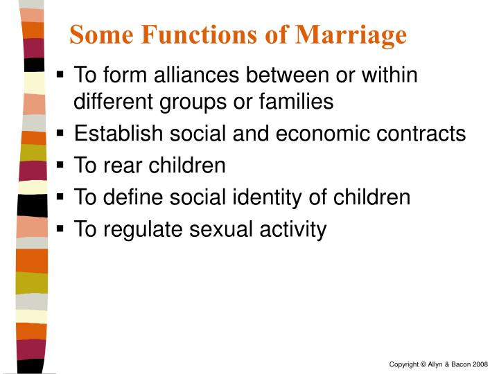 Some Functions of Marriage