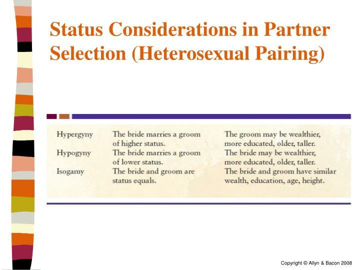 Status Considerations in Partner Selection (Heterosexual Pairing)