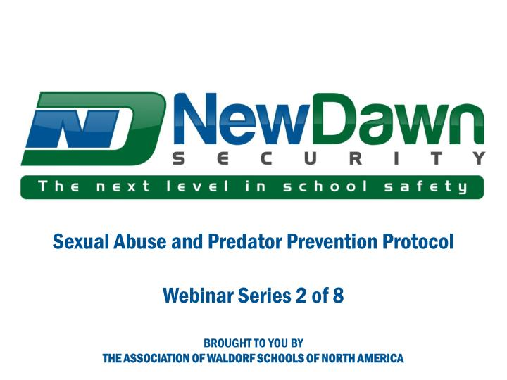 Sexual Abuse and Predator Prevention Protocol