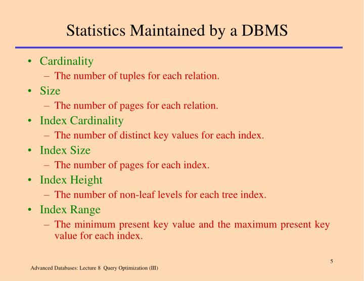 Statistics Maintained by a DBMS
