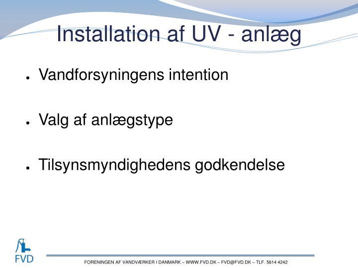 Installation af UV - anlæg