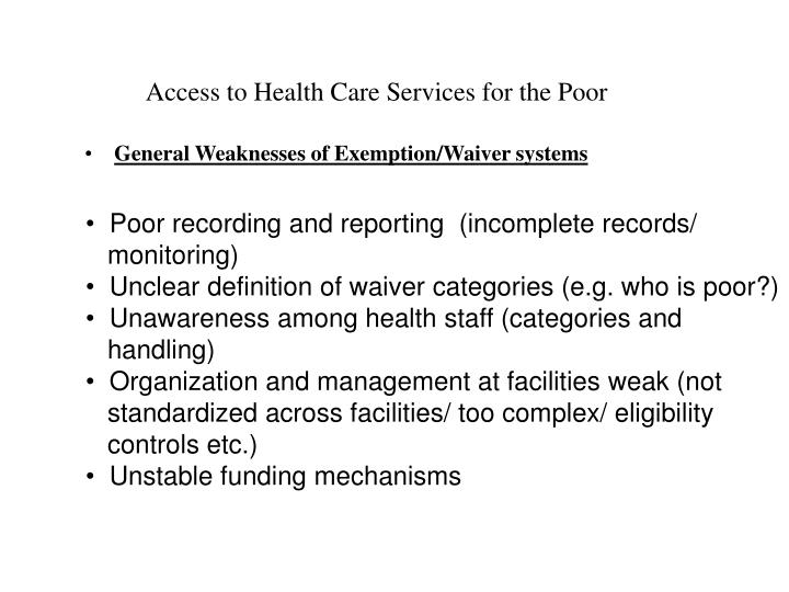Access to Health Care Services for the Poor