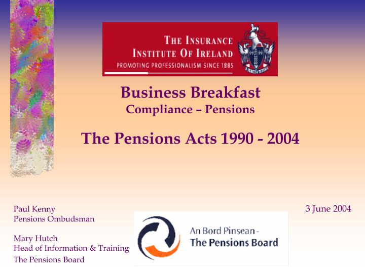 business breakfast compliance pensions the pensions acts 1990 2004 n.