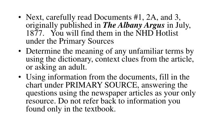Next, carefully read Documents #1, 2A, and 3, originally published in