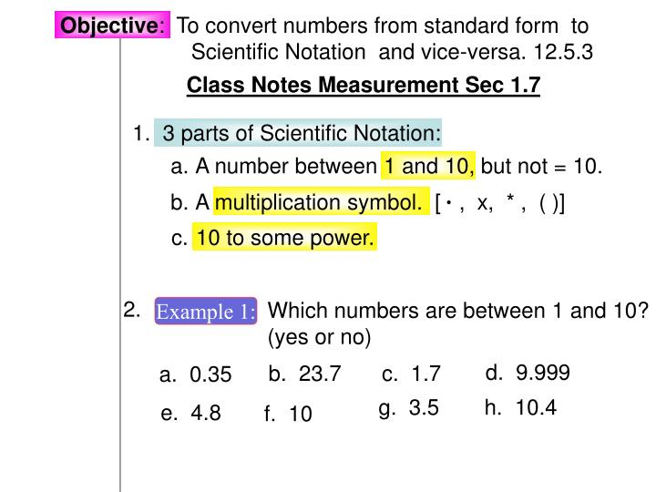 Ppt Objective To Convert Numbers From Standard Form To