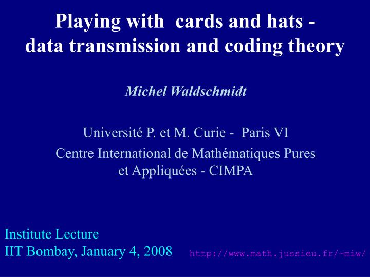 playing with cards and hats data transmission and coding theory n.
