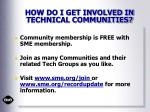 how do i get involved in technical communities