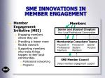 sme innovations in member engagement