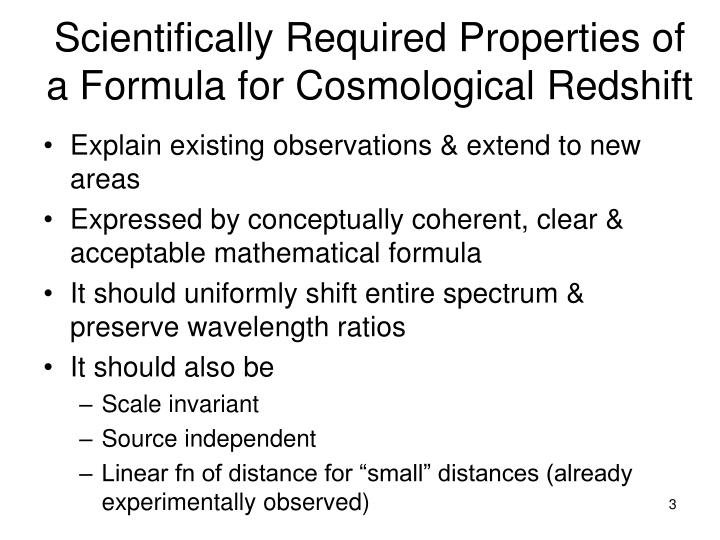 Scientifically required properties of a formula for cosmological redshift