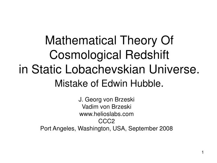 Mathematical Theory Of Cosmological Redshift