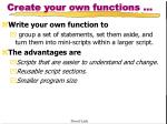 create your own functions