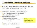 true false return values