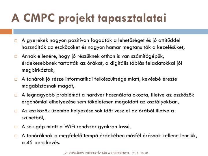 A CMPC projekt tapasztalatai