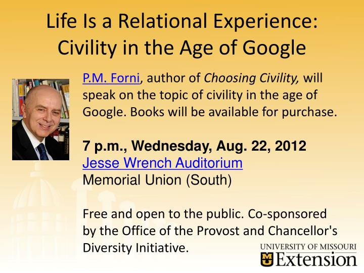Life Is a Relational Experience: Civility in the Age of Google