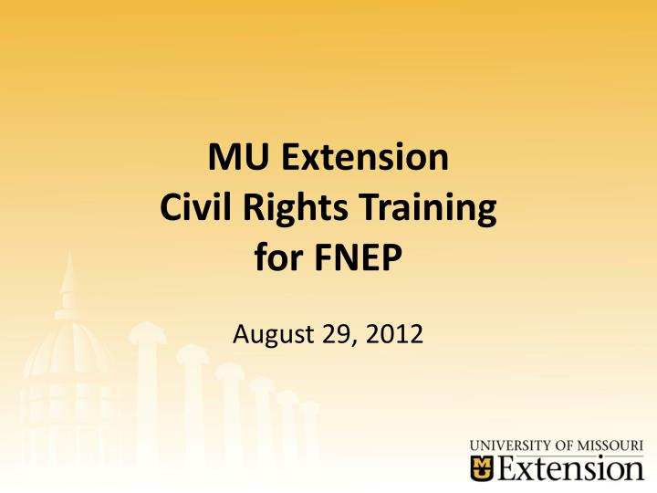 Mu extension civil rights training for fnep