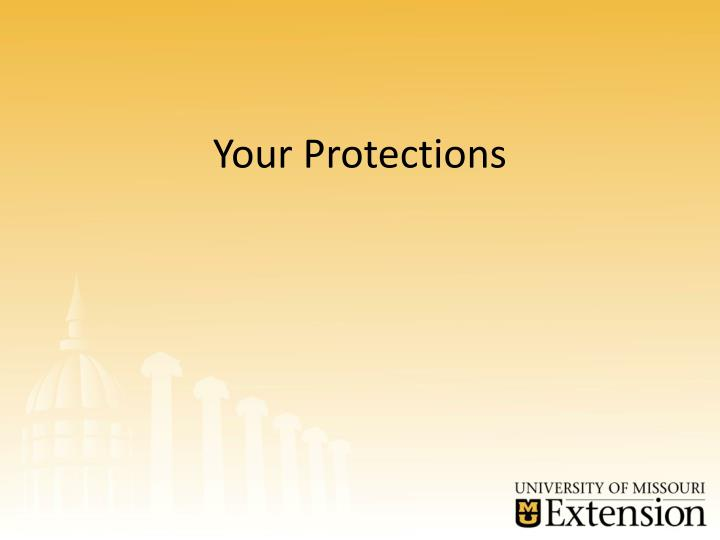Your Protections