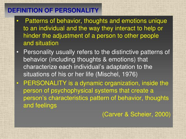 DEFINITION OF PERSONALITY