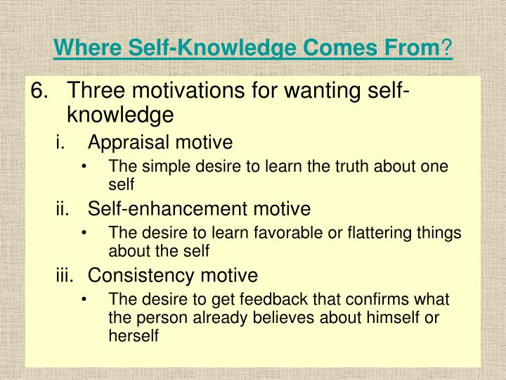 Where Self-Knowledge Comes From