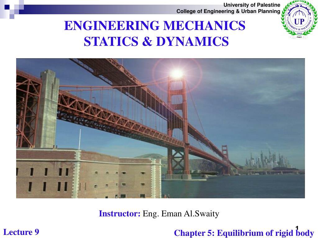 Ppt - Engineering Mechanics Statics  U0026 Dynamics Powerpoint Presentation