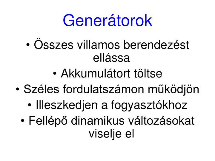 Generátorok