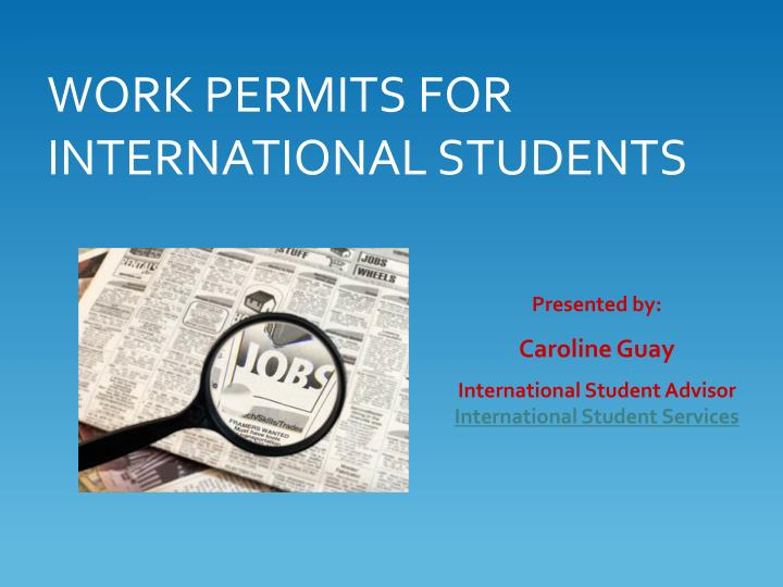 work permits for international students n.