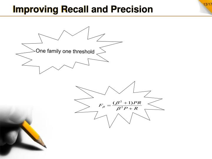 Improving Recall and Precision
