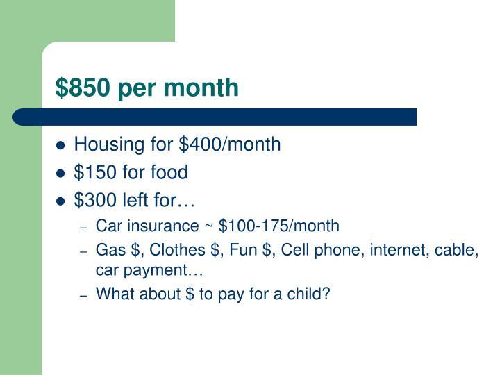 $850 per month