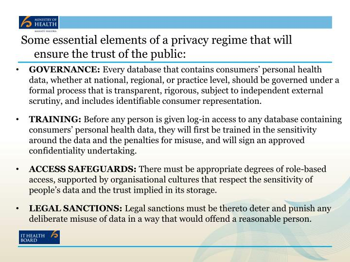 Some essential elements of a privacy regime that will ensure the trust of the public: