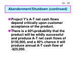 abandonment shutdown continued