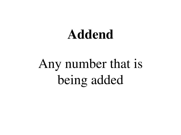 Addend