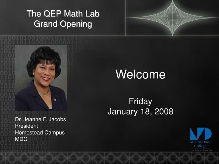 The qep math lab grand opening